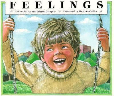 Feelings. Illustrated by Heather Collins.
