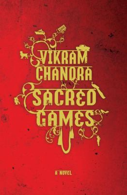Sacred games / Vikram Chandra.