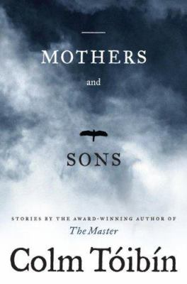 Mothers and sons : stories