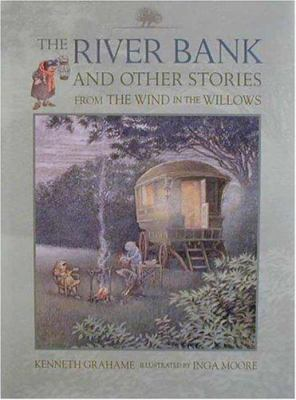 The river bank : and other stories from the Wind in the willows