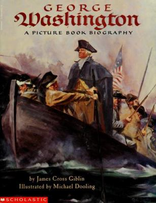 George Washington : a picture book biography