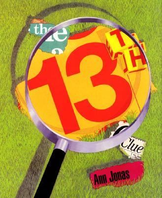 The 13th clue / Ann Jonas.