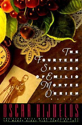 The fourteen sisters of Emilio Montez O'Brien : a novel