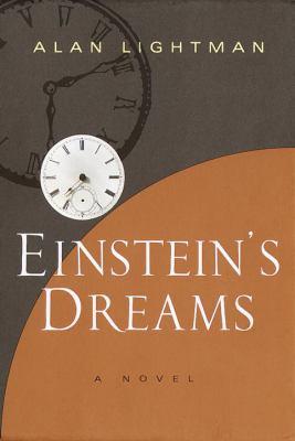 Einstein's dreams / Alan Lightman.
