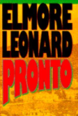 Pronto / Elmore Leonard.
