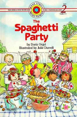 The spaghetti party / by Doris Orgel ; illustrated by Julie Durrell.
