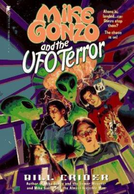 Mike Gonzo and the UFO terror