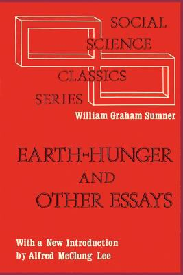 Earth-hunger, and other essays