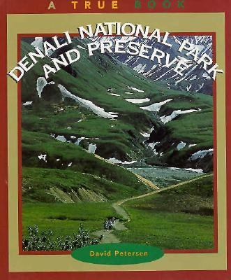 Denali National Park and Preserve / by David Petersen.