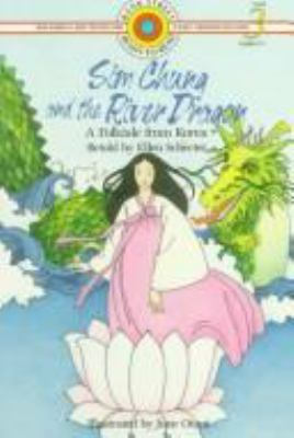 Sim Chung and the river dragon : a folktale from Korea / retold by Ellen Schecter ; illustrated by June Otani.