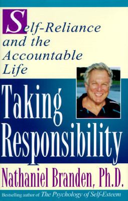 Taking responsibility : self-reliance and the accountable life