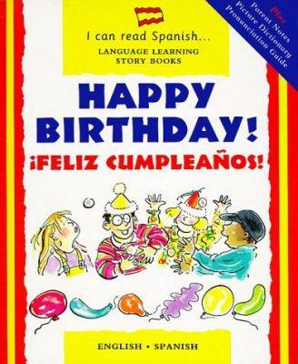 Happy birthday! = Feliz cumpleaños!