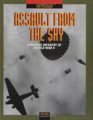 Assault from the sky : airborne infantry of World War II