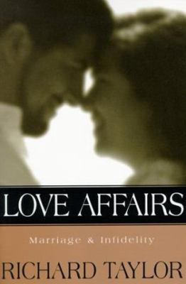 Love affairs : marriage & infidelity