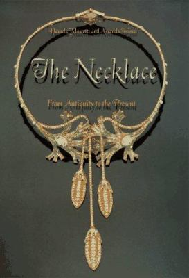 The necklace : from antiquity to the present