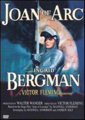 Joan of Arc [videorecording] / [presented by] Sierra Pictures ; an RKO Radio Pictures, Inc. release ; screen play by Maxwell Anderson and Andrew Solt ; produced by Walter Wanger ; directed by Victor Fleming.