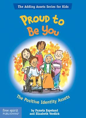 Proud to be you : the positive identity assets