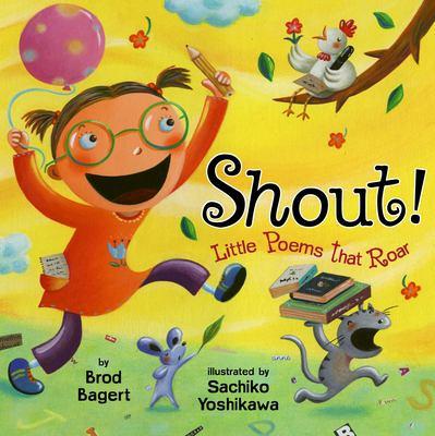 Shout! : little poems that roar