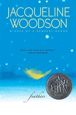 Feathers / Jacqueline Woodson.