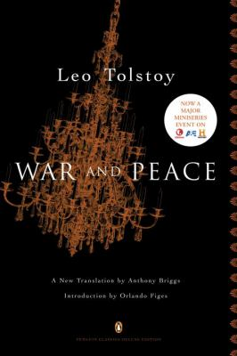 War and peace / Leo Tolstoy ; a new translation by Anthony Briggs ; with an introduction by Orlando Figes.