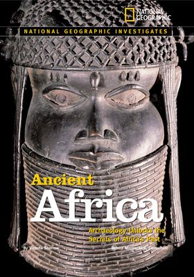 Ancient Africa : archaeology unlocks the secrets of Africa's past