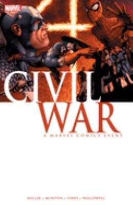 Civil war : a Marvel Comics event / writer, Mark Millar ; penciler, Steve McNiven.