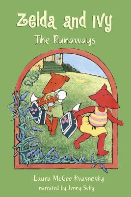 Zelda and Ivy the runaways