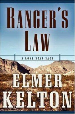 Ranger's law : a Lone Star saga