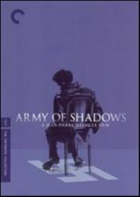 L'armée des ombres [videorecording] = Army of shadows / Films Corona ; produced by Jacques Dorfmann ; screenplay adaptation by Jean-Pierre Melville ; directed by Jean-Pierre Melville.