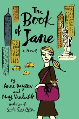 The book of Jane / Anne Dayton and May Vanderbilt.