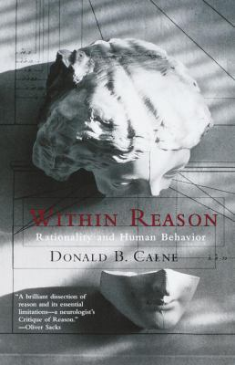 Within reason : rationality and human behavior