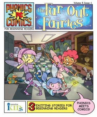 Phonics comics. Volume 5, issue 1, The far-out fairies