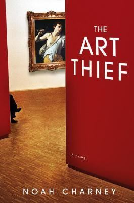 The art thief : a novel