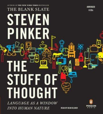 The stuff of thought [language as a window into human nature]