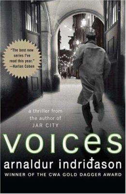 Voices / Arnaldur Indriđason ; translated from the Icelandic by Bernard Scudder.