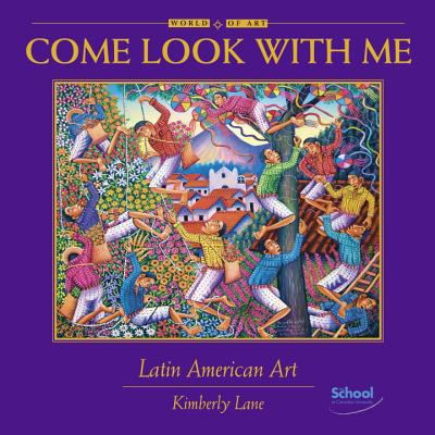 Come look with me : Latin American art
