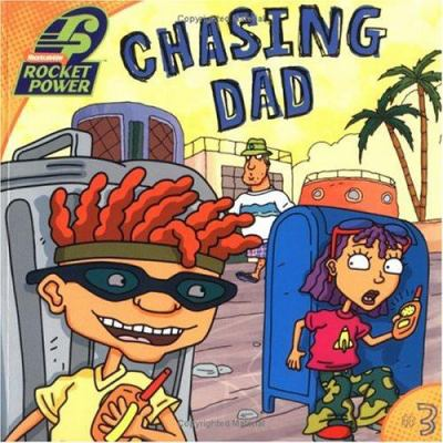Chasing dad