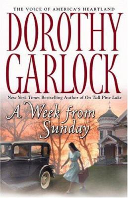 A week from Sunday / Dorothy Garlock.