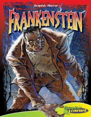 Frankenstein / by Elizabeth Genco ; illustrated by Jason Ho ; based on novel by Mary Shelley.