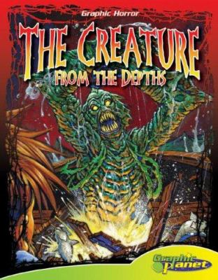 The creature from the depths / written and illustrated by Mark Kidwell ; based upon the works of H.P. Lovecraft.