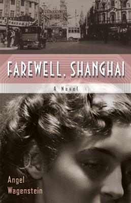 Farewell, Shanghai : (a novel)