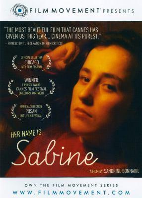 Elle s'appelle Sabine [videorecording] = Her name is Sabine / une production Mosaique Films ; un film de Sandrine Bonnaire ; collaboration a l'écriture Catherine Cabrol ; productuer, Thomas Schmitt.