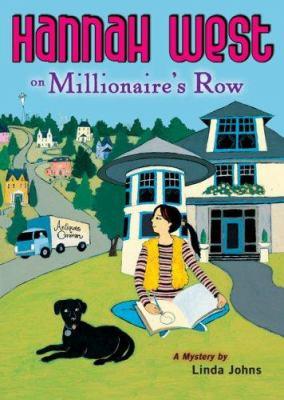 Hannah West on Millionaire's Row : a mystery