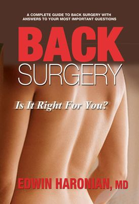Back surgery : is it right for you?