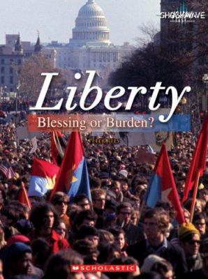 Liberty : blessing or burden?