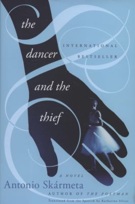 The dancer and the thief : a novel