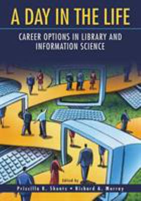 A day in the life : career options in library and information science