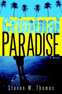 Criminal paradise : a novel