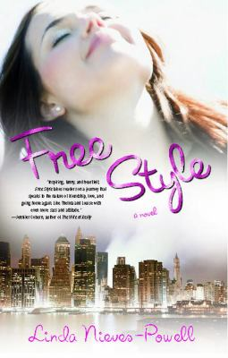 Free style : a novel