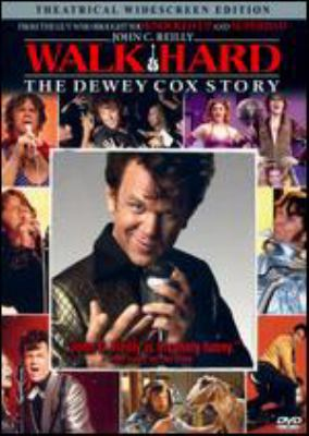 Walk hard : the Dewey Cox story / Apatow Productions ; Columbia Pictures ; GH Three ; Nominated Films ; Relativity Media ; produced by Judd Apatow, Jake Kasdan, Clayton Townsend ; written by Judd Apatow & Jake Kasdan ; directed by Jake Kasdan.